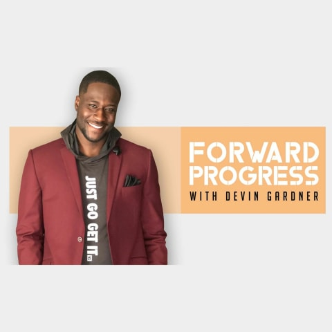 Forward Progress with Devin Gardner and guest Dr. Darrius, Episode 16